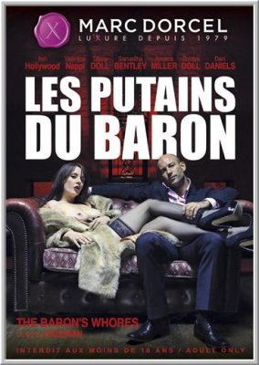 Шлюхи Барона / Les putains du Baron / The Baron's Whores (2014)