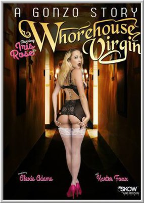 Гонзо История: Бордель Девы / A Gonzo Story: Whorehouse Virgin (2016)