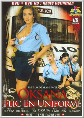 Оксана - Полицейская в мундире / Oksana - Flic En Uniforme / Oksana Out Of Uniform (2006)