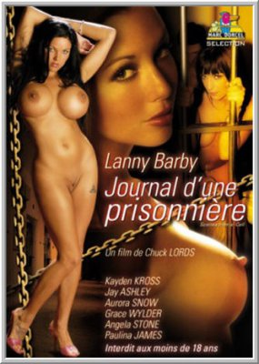 Сценки из зоны / Лэнни Барби: Дневник заключенной / Scenes From A Cell / Lanny Barby: Journal d'une Prisonniere (2007)