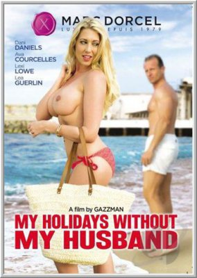 40 Лет, Мой Отпуск Без Моего Мужа / 40 Ans Mes Vacances Sans Mon Mari / 40 Years Old My Holidays Without My Husband (2015)