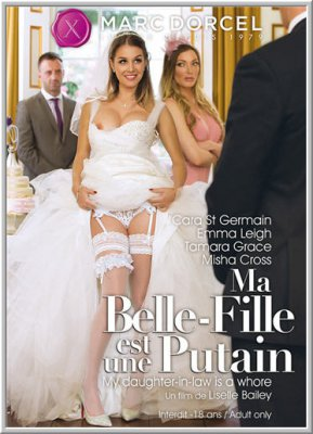 Моя Невестка Шлюха / Ma Belle - Fille Est Une Putain / My Daughter-In-Law Is A Whore (2016)