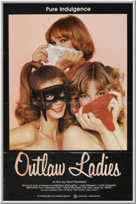 Леди вне закона / Outlaw Ladies (1981)