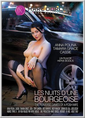 Порочные Игры Шикарной Жены / The Perverse Games Of A Posh Wife / Les nuits d une Bourgeoise (2017)