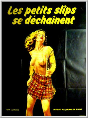 Маленькие разнузданные трусики / Les petits slips se dechainent / Panties on Fire / Orgie en mer (1981)