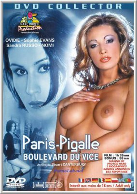 Париж-Пигаль, бульвар порока / Paris-Pigalle Boulevard du Vice / Paris Pickups (2002)