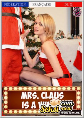 Миссис Клаус шлюха / Mrs. Claus is a Whore (2016)
